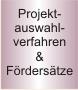 Projektauswahlverfahren & Fördersätze