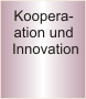 Kooperation und Innovation