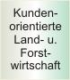 Kundenorientierte Land- u. Forstwirtschaft